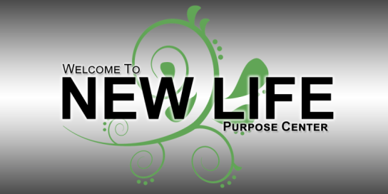 New Life Purpose
